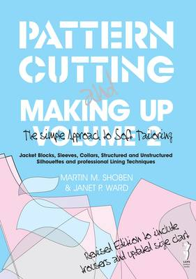 Pattern Cutting and Making Up: The Simple Approach to Soft Tailoring: v. 2