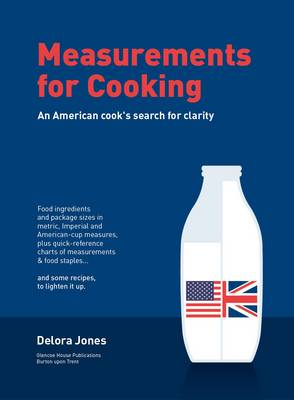 Measurements for Cooking: An American Cook's Search for Clarity