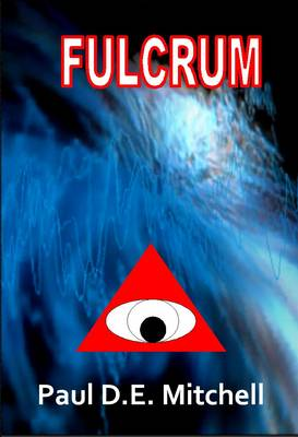 Fulcrum: The First Book of the Path Transcendent