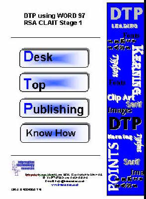 Desktop Publishing Know How: DTP Using Word 97 RSA Clait Stage 1