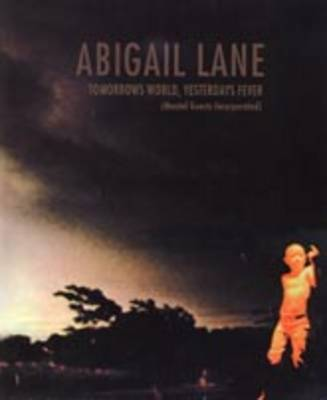 Abigail Lane: Tomorrow's World, Yesterday's Fever (Mental Guest Incorporated)
