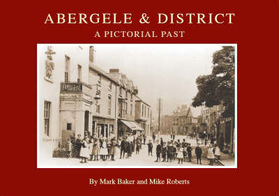 Abergele and District: A Pictorial Past