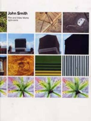John Smith: Film and Video Works, 1972-2002