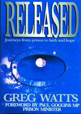 Released: Journeys from Prison to Faith and Hope