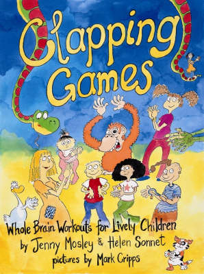 Clapping Games: Whole Brain Workouts for Lively Children