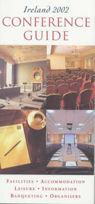 Ireland Conference Guide: 2002