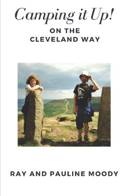 Camping it Up!: On the Cleveland Way