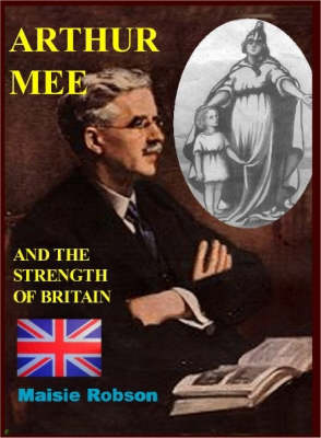 Arthur Mee and the Strength of Britain