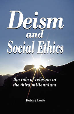 Deism and Social Ethics: The Role of Religion in the Third Millennium