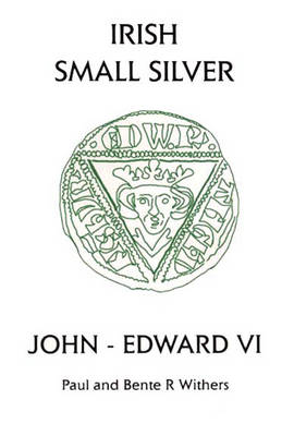 Irish Small Silver: John - Edward VI: Small Change-VI