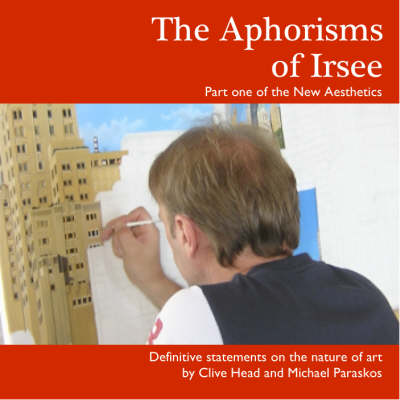 The Aphorisms of Irsee: Pt. 1: New Aesthetics
