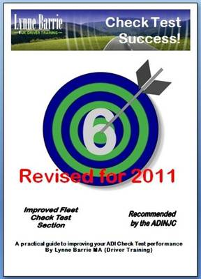 Check Test Success!: A Practical Guide to Improving Your ADI Check Test Performance: 2011