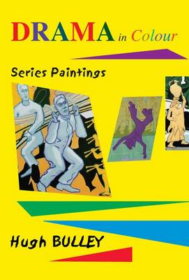 Drama in Colour: Series Paintings