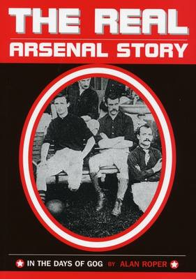 The Real Arsenal Story