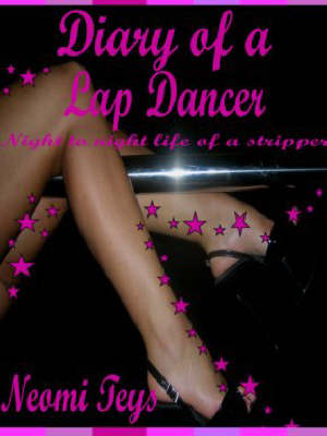 Diary of a Lap-dancer: The Dangers and Temptations