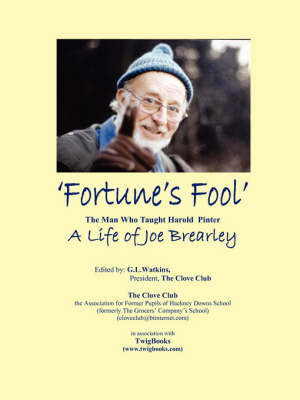 """""""Fortune's Fool"""": The Man Who Taught Harold Pinter"""
