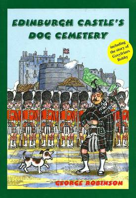 Edinburgh Castle's Dog Cemetery