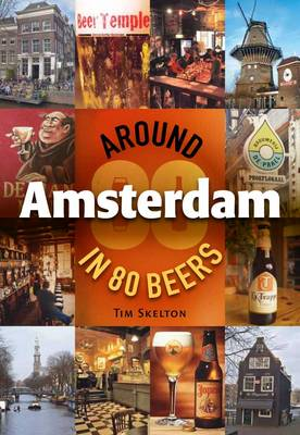 Around Amsterdam in 80 Beers