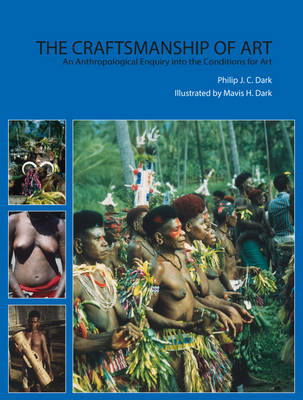 Craftmanship & Art: an Anthropological Enquiry into the Conditions for Art