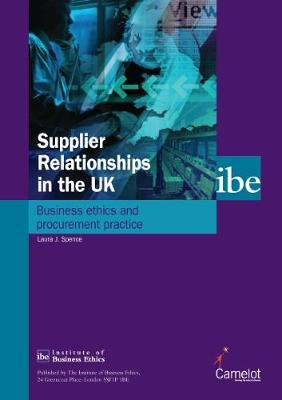 Supplier Relationships in the UK: Business Ethics and Procurement Practice