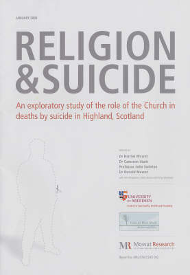 Religion and Suicide: An Exploratory Study of the Role of the Church in Deaths by Suicide in Highland, Scotland
