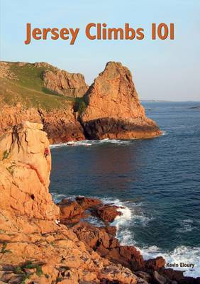 Jersey Climbs 101: A Select Guide to Rock Climbing on the Island of Jersey