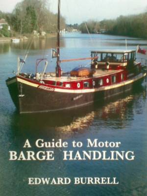 A Guide to Motor Barge Handling