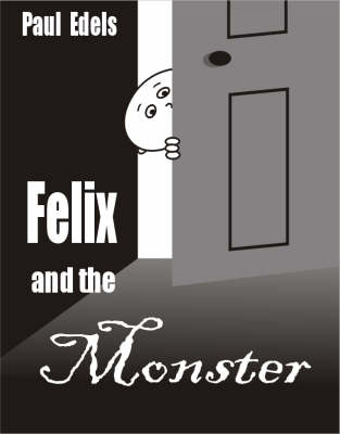 Felix and the Monster