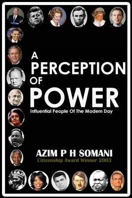 A Perception of Power: Influential People of the Modern Day