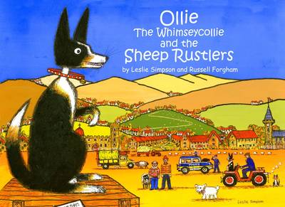 Ollie the Whimseycollie and the Sheep Rustlers
