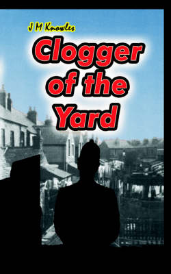 Clogger of the Yard