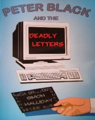 Peter Black and the Deadly Letters