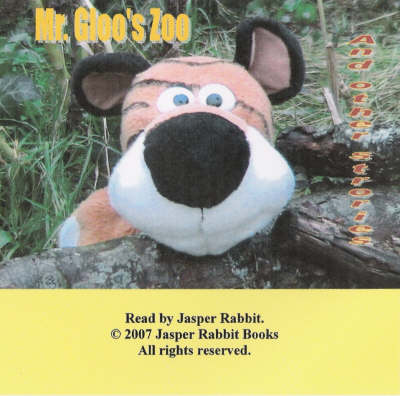 """Mr.Gloo's Zoo and Other Stories: WITH """"My Mate Mac"""", """"Slith"""""""