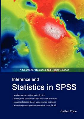 Inference and Statistics in SPSS: A Course for Business and Social Science
