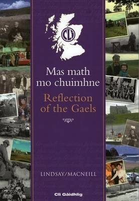 Mas Math Mo Chuimhne - Reflection of the Gaels