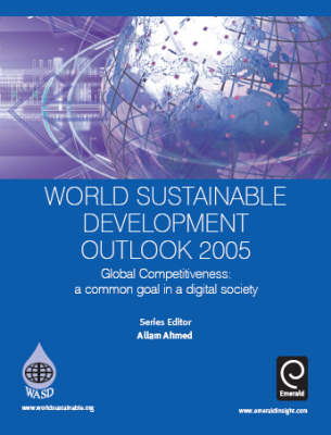 World Sustainable Development Outlook: Global Competitiveness, a Common Goal in a Digital Society: 2005