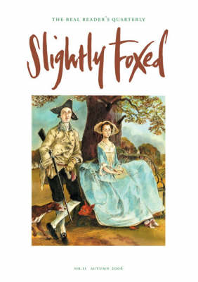 Slightly Foxed: A Private, Circumspect People: No. 11