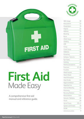 First Aid Made Easy: A Comprehensive Manual and Reference Guide