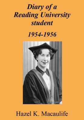 Diary of a Reading University Student, 1954-1956