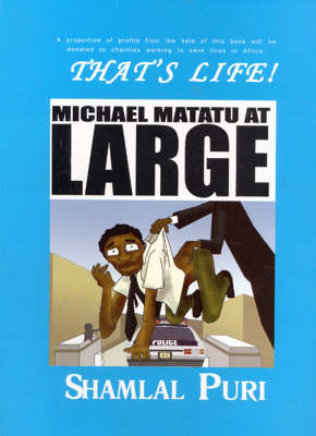 Thats Life: Michael Matatu at Large