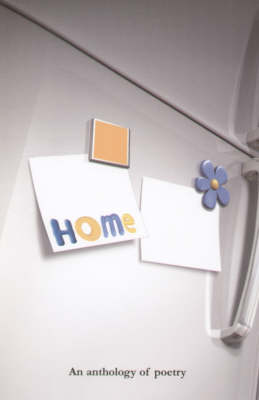 Home: An Anthology of Poetry