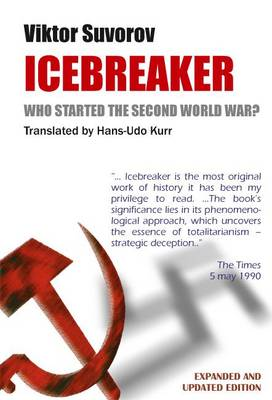 Icebreaker: Who Started the Second World War