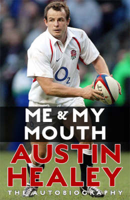 Me And My Mouth: The Austin Healy Story