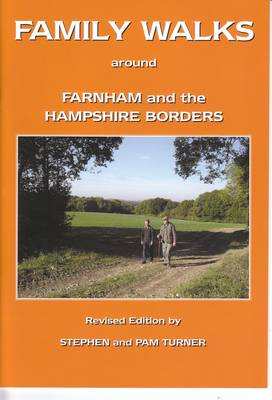 Family Walks Around Farnham and the Hampshire Borders