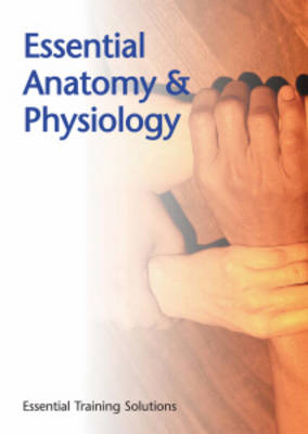 Essential Anatomy and Physiology