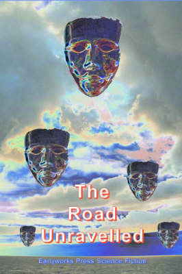 The Road Unravelled