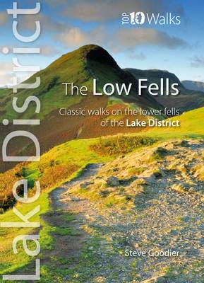 The Low Fells: Walks on Cumbria's Lower Fells