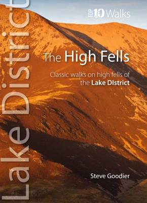 The High Fells: Classic Walks on High Fells of the Lake District