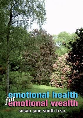 Emotional Health for Emotional Wealth: The View from a Therapist's Office