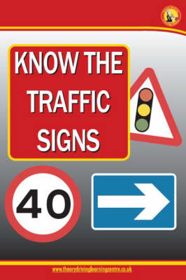 Know the Traffic Signs